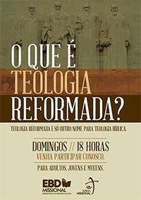 o-que-e-teologia-reformada